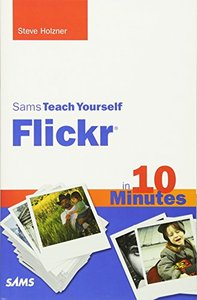 Sams Teach Yourself Flickr in 10 Minutes (Paperback)-cover