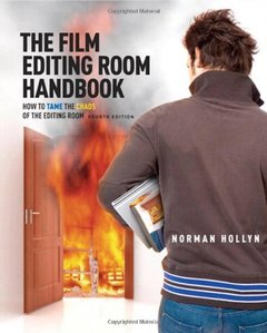 The Film Editing Room Handbook: How to Tame the Chaos of the Editing Room, 4/e (Paperback)-cover