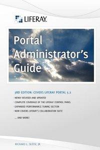 Liferay Portal Administrator's Guide, 3/e (Paperback)