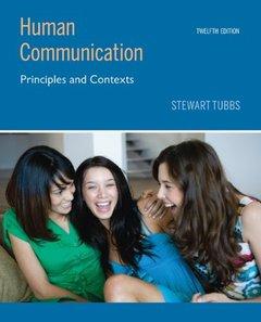 Human Communication: Principles and Contexts, 12/e (Paperback)