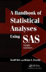A Handbook of Statistical Analyses using SAS, 3/e (Paperback)