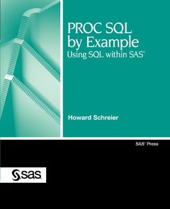 PROC SQL by Example: Using SQL within SAS (Perfect Paperback)-cover