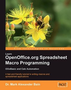 Learn OpenOffice.org Spreadsheet Macro Programming: OOoBasic and Calc automation: A fast and friendly tutorial to writing macros and spreadsheet applications (Paperback)-cover