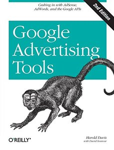Google Advertising Tools : Cashing in with AdSense and AdWords, 2/e (Paperback)-cover