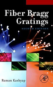 Fiber Bragg Gratings, Second Edition (Optics and Photonics Series)-cover