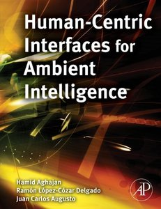 Human-Centric Interfaces for Ambient Intelligence (Hardcover)-cover