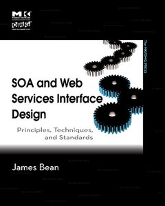 SOA and Web Services Interface Design: Principles, Techniques, and Standards (Paperback)-cover