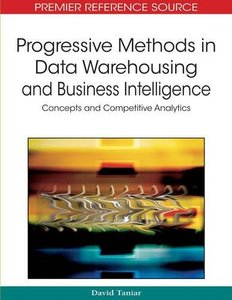Progressive Methods in Data Warehousing and Business Intelligence: Concepts and Competitive Analytics (Hardcover)-cover