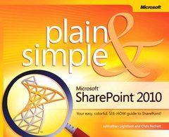 Microsoft SharePoint 2010 Plain & Simple: Learn the simplest ways to get things done with Microsoft SharePoint 2010 (Paperback)-cover