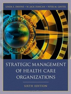 Strategic Management of Health Care Organizations,6/e (Hardcover)