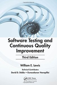 Software Testing and Continuous Quality Improvement, 3/e (Hardcover)-cover