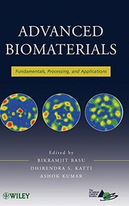 Advanced Biomaterials: Fundamentals, Processing, and Applications (Hardcover)