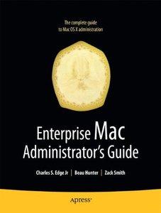 Enterprise Mac Administrator's Guide (Paperback)-cover