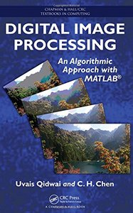 Digital Image Processing: An Algorithmic Approach with MATLAB (Hardcover)-cover