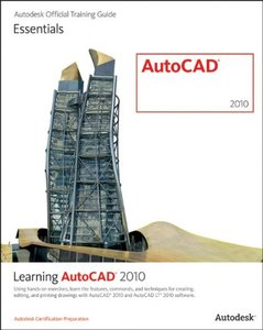 Learning AutoCAD 2010 and AutoCAD LT 2010 (Paperback)