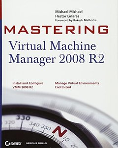 Mastering Virtual Machine Manager 2008 R2 (Paperback)-cover