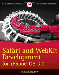 Safari and WebKit Development for iPhone OS 3.0 (Paperback)-cover