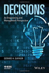 Decisions: An Engineering and Management Perspective (Paperback)