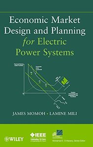 Economic Market Design and Planning for Electric Power Systems (Hardcover)-cover