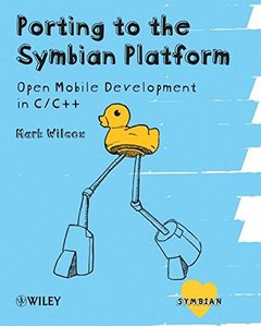 Porting to the Symbian Platform: Open Mobile Development in C/C++ (Paperback)-cover