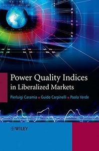 Power Quality Indices in Liberalized Markets (Hardcover)