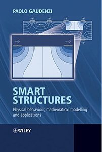 Smart Structures: Physical Behaviour, Mathematical Modelling and Applications (Hardcover)-cover