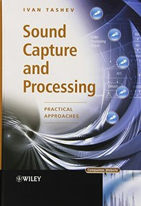 Sound Capture and Processing: Practical Approaches (Hardcover)-cover