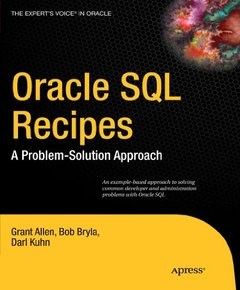 Oracle SQL Recipes: A Problem-Solution Approach (Expert's Voice in Oracle)-cover