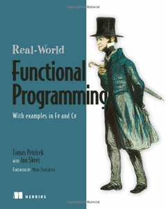 Real World Functional Programming: With Examples in F# and C# (Paperback)-cover