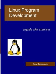 Linux Program Development: a guide with exercises (Paperback)-cover