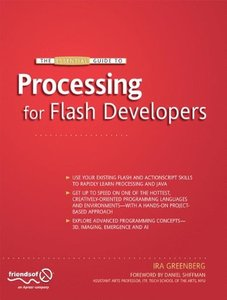 The Essential Guide to Processing for Flash Developers (Paperback)-cover