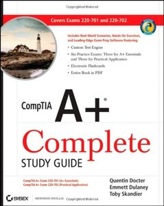 CompTIA A+ Complete Study Guide: Exams 220-701 (Essentials) and 220-702 (Practical Application) (Paperback)-cover