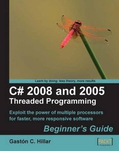 C# 2008 and 2005 Threaded Programming: Beginner's Guide (Paperback)-cover