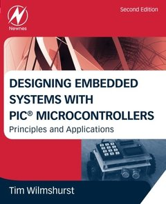 Designing Embedded Systems with PIC Microcontrollers, 2/e: Principles and Applications (Paperback)-cover