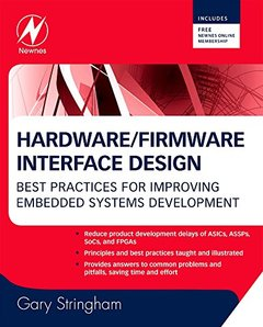Hardware/Firmware Interface Design: Best Practices for Improving Embedded Systems Development (Hardcover)-cover