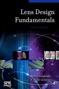 Lens Design Fundamentals, 2/e (Hardcover)-cover