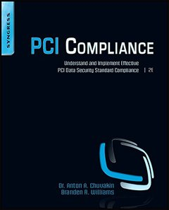 PCI Compliance: Understand and Implement Effective PCI Data Security Standard Compliance, 2/e (Paperback)-cover