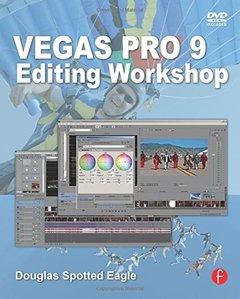Vegas Pro 9 Editing Workshop (Paperback)-cover