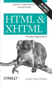 HTML & XHTML Pocket Reference, 4/e : Quick, Comprehensive, Indispensible (Paperback)-cover