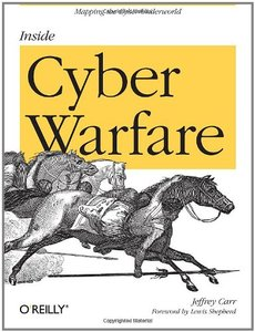 Inside Cyber Warfare: Mapping the Cyber Underworld (Paperback)-cover