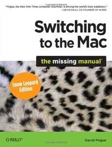 Switching to the Mac: The Missing Manual, Snow Leopard Edition (Paperback)-cover