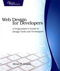 Web Design for Developers: A Programmer's Guide to Design Tools and Techniques (Paperback)