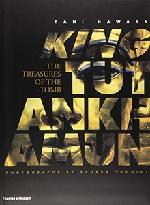 King Tutankhamun: The Treasures of the Tomb (Hardcover)