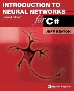 Introduction to Neural Networks for C#, 2/e (Paperback)