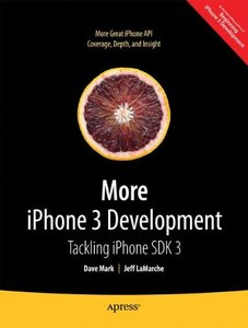 More iPhone 3 Development: Tackling iPhone SDK 3 (Paperback)-cover
