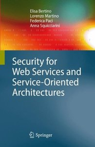 Security for Web Services and Service-Oriented Architectures (Hardcover)-cover