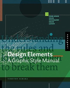 Design Elements: A Graphic Style Manual (Paperback)
