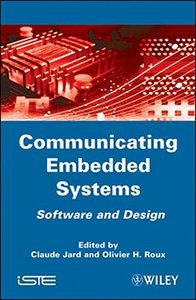 Communicating Embedded Systems Software and Design (Hardcover)