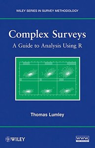 Complex Surveys: A Guide to Analysis Using R (Paperback)-cover