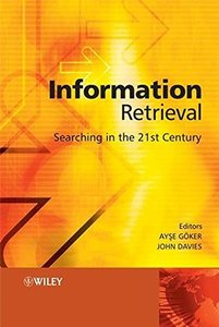 Information Retrieval: Searching in the 21st Century (Hardcover)-cover